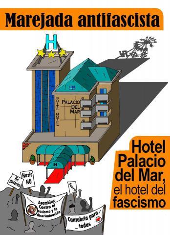 """La Asamblea Contra el Racismo y la Discriminación de Cantabria denuncia que el hotel """"Palacio del mar"""" acogerá unas jornadas fascistas y racistas"""