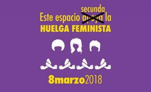 Hacia la Huelga Feminista. Algunas de nuestras razones