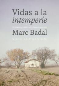 """""""Vidas a la intemperie. Nostalgias y prejuicios sobre el mundo campesino"""" con su autor Marc Badal"""