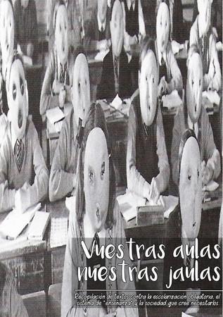 [Fanzine] «Vuestras aulas, nuestras jaulas»