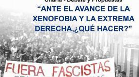 Ante el avance de la extrema derecha y de la xenofobia ¿Qué hacer?