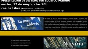 "Presentación de ""EN mar abierto"" y ""Naiyiria"" con Eduardo Romero."