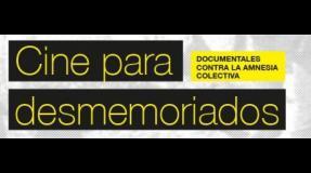 Desmemoriados organiza un ciclo de documentales contra la amnesia colectiva