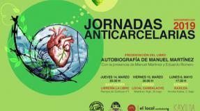 """Jornadas Anticarcelarias 2019. Presentación del libro """"Autobiografía de Manuel Martínez"""", con Manuel Martínez y Eduardo Romero"""