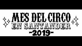 Circoles arranca Mayo con el Mes del circo en Santander
