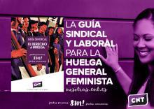 La CNT publica una guía con todos los detalles sobre el derecho a huelga el próximo 8M
